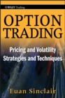 Option Trading : Pricing and Volatility Strategies and Techniques - eBook