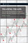 Trading Triads : Unlocking the Secrets of Market Structure and Trading in Any Market - eBook