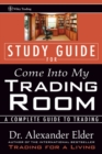 Study Guide for Come Into My Trading Room : A Complete Guide to Trading - Book