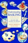 Understanding Baking : The Art and Science of Baking - Book
