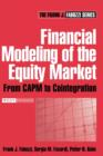 Financial Modeling of the Equity Market : From CAPM to Cointegration - Book