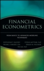 Financial Econometrics : From Basics to Advanced Modeling Techniques - Book