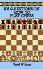 How to Play Chess : 101 Questions and Answers - Book