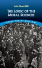 The Logic of the Moral Sciences - eBook