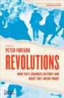 Revolutions : How they changed history and what they mean today - Book