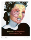 Threads : Contemporary Embroidery Art - Book