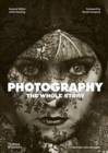 Photography: The Whole Story - Book