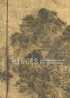 Hinges : Sakaki Hyakusen and the Birth of Nanga Painting - Book