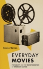 Everyday Movies : Portable Film Projectors and the Transformation of American Culture - Book