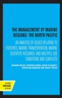 The Management of Marine Regions: The North Pacific - Book