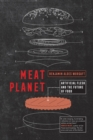 Meat Planet : Artificial Flesh and the Future of Food - Book