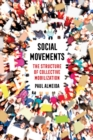 Social Movements : The Structure of Collective Mobilization - eBook