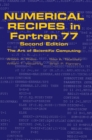 Numerical Recipes in FORTRAN 77: Volume 1, Volume 1 of Fortran Numerical Recipes : The Art of Scientific Computing - Book