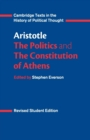 Aristotle: The Politics and the Constitution of Athens - Book