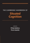 The Cambridge Handbook of Situated Cognition - Book