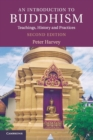 An Introduction to Buddhism : Teachings, History and Practices - Book