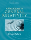 A First Course in General Relativity - Book