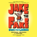 Jake the Fake Goes for Laughs - eAudiobook