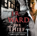 The Thief : A Novel of the Black Dagger Brotherhood - eAudiobook