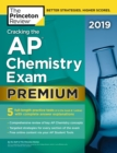 Cracking the AP Chemistry Exam 2019, Premium Edition : 5 Practice Tests + Complete Content Review - eBook