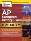 Cracking the AP European History Exam 2019, Premium Edition : 5 Practice Tests + Complete Content Review - eBook