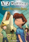 A to Z Mysteries Super Edition #12 : Space Shuttle Scam - Book