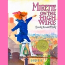 Mirette on the High Wire - eAudiobook