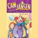 Cam Jansen: The Mystery of the Circus Clown #7 - eAudiobook