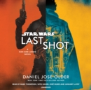 Last Shot (Star Wars) : A Han and Lando Novel - eAudiobook