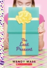 The Last Present: A Wish Novel - Book