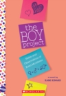 The Boy Project: A Wish Novel : Notes and Observations of Kara McAllister - Book
