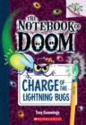 Charge of the Lightning Bugs: A Branches Book (The Notebook of Doom #8) - Book