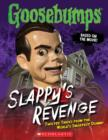 Goosebumps: Slappy's Revenge: Twisted Tricks from the World's Smartest Dummy - Book