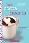 Hot Cocoa Hearts: A Wish Novel - Book