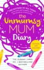 The Unmumsy Mum Diary - Book
