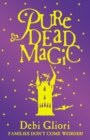 Pure Dead Magic - Book