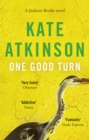 One Good Turn : (Jackson Brodie) - Book