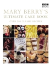 Mary Berry's Ultimate Cake Book (Second Edition) - Book