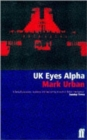 UK Eyes Alpha : Inside Story of British Intelligence - Book