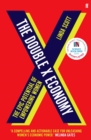 The Double X Economy : The Epic Potential of Empowering Women - Book