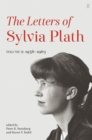 Letters of Sylvia Plath Volume II : 1956 - 1963 - Book