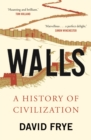 Walls : A History of Civilization - Book