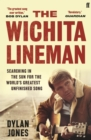 The Wichita Lineman : Searching in the Sun for the World's Greatest Unfinished Song - Book