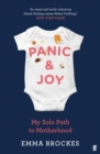 Panic & Joy : My Solo Path to Motherhood - Book