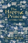 The Happy Prince and Other Tales - Book