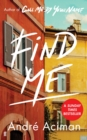 Find Me : A TOP TEN SUNDAY TIMES BESTSELLER - Book