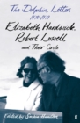 The Dolphin Letters, 1970-1979 : Elizabeth Hardwick, Robert Lowell and Their Circle - Book