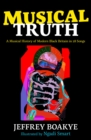 Musical Truth : A Musical History of Modern Black Britain in 28 Songs - Book