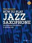 How To Play Jazz Saxophone - Book