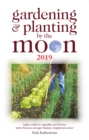 Gardening and Planting by the Moon 2019 - Book